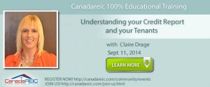 CanadaREIC 100% Educational Training: Understanding your Credit Report and your Tenants with Claire Drage