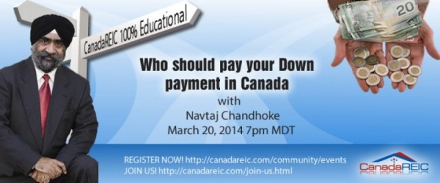 Who should pay your Down payment in Canada with Navtaj Chandhoke