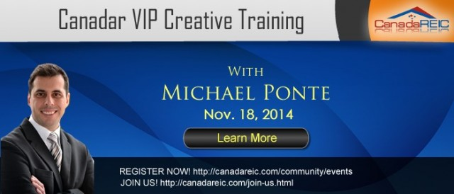 Canada REIC 100% Creative VIP Training with Michael Ponte