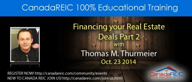 Financing your Real estate Deals  Part 2 with Thomas M. Thurmeier
